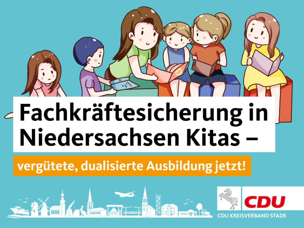 Fachkräftesicherung in Niedersachsen Kitas – vergütete, dualisierte Ausbildung jetzt!