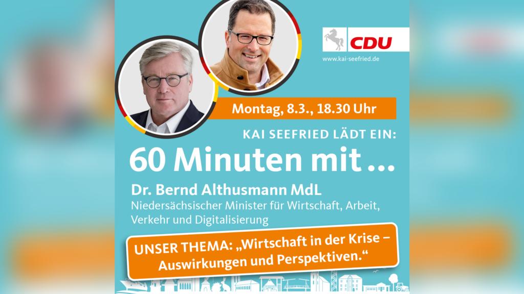 """Seefried lädt zu """"60 Minuten mit dem Niedersächsischen Wirtschaftsminister"""""""