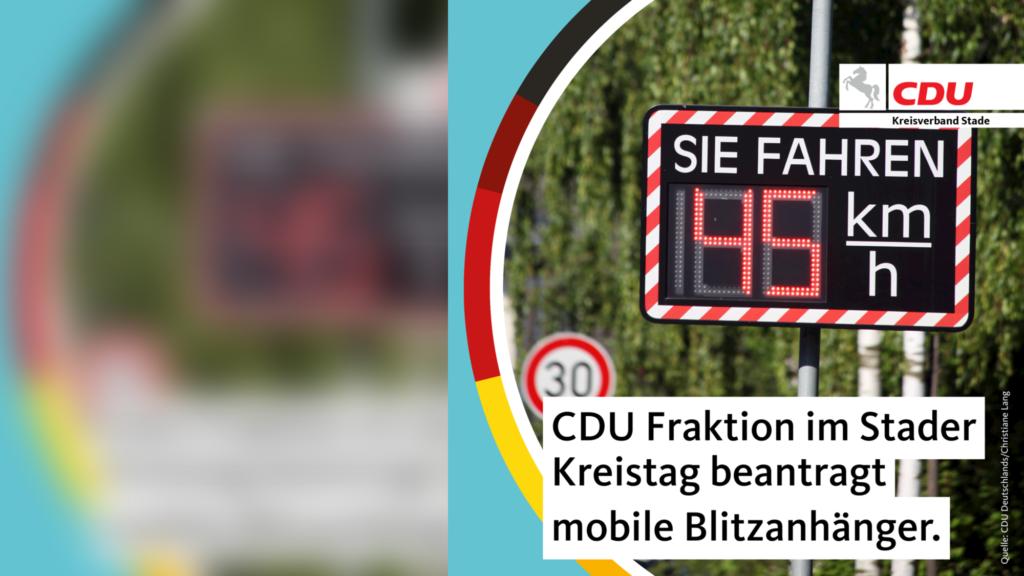 CDU Fraktion im Stader Kreistag beantragt mobile Blitzanhänger zur Verkehrsüberwachung und Unfallreduzierung