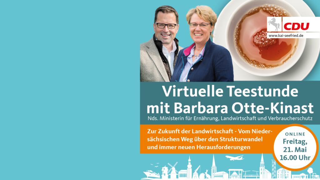 """Seefried lädt zu """"Virtuellen Teestunde"""" mit der Niedersächsischen Landwirtschaftsministerin Barbara Otte-Kinast"""